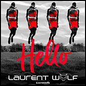 Hello (Tk8) van Laurent Wolf