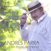 Con Hojas de Menta de Andrés Parra
