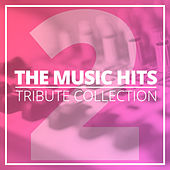 The Music Hits Tribute Collection (Vol. 2) de Various Artists