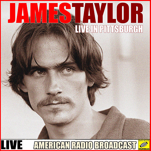 James Taylor - Live in Pittsburgh (Live) de James Taylor