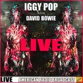 Iggy & Bowie Live (Live) von Iggy Pop