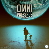 Ominpresence Riddim by Various