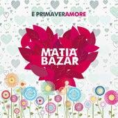 È primaveramore de Matia Bazar