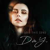 Rescue This Song de The Day