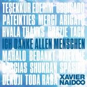 Ich danke allen Menschen by Xavier Naidoo