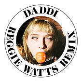 Daddi (Reggie Watts Remix) by Cherry Glazerr