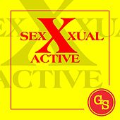 SeXXXual Active by GS