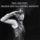 Majoor Kees als voetbal-kahoots by Paul Van Vliet