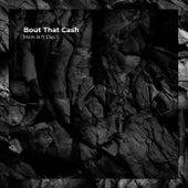 Bout That Cash de Mark B