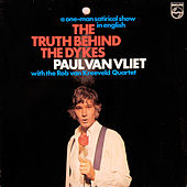 The Truth Behind The Dykes de Paul Van Vliet