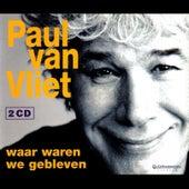 Waar waren we gebleven by Paul Van Vliet