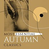 Most Essential Autumn Classics von Various Artists