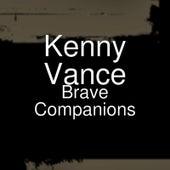 Brave Companions de Kenny Vance