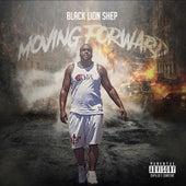 Moving Forward by BlackLionShep
