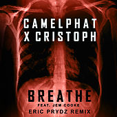 Breathe (Eric Prydz Remix) by CamelPhat