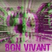 Bon Vivant by Traphouse