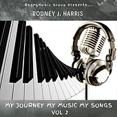 My Journey My Music My Songs, Vol. 2 de Rodney J Harris