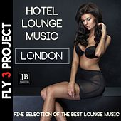 Hotel Lounge Music London (A Fine Selection Of The best Lounge Music) de Various Artists