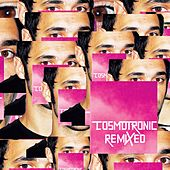 Cosmotronic Remixed by Cosmo