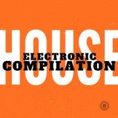 Electronic House Compilation de Various Artists