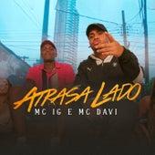 Atrasa Lado by Mc IG