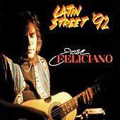 Latin Street '92 by Jose Feliciano