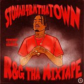 R&G Tha Mixtape von Stonah4rmthatown