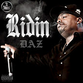 Ridin (feat. Royal Family) by Daz Dillinger