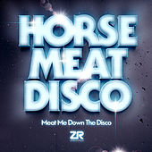 Meat Me Down The Disco (Mixed by Horse Meat Disco) di Various Artists