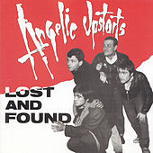 Lost and Found von Angelic Upstarts