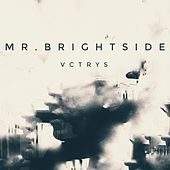 Mr. Brightside - Single von Vctrys