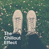The Chillout Effect by Various Artists