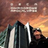 Onirodrome Apocalypse by Deca