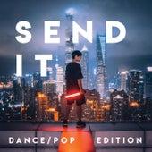 Send it. (Dance/Pop Edition) de Various Artists