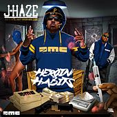 Heroin Habits de J-Haze