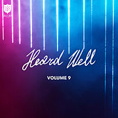 Heard Well Collection, Vol. 9 von Various Artists