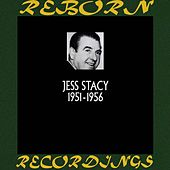 1951-1956 (HD Remastered) by Jess Stacy