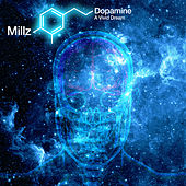 Dopamine - A Vivid Dream de Millz