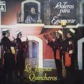 Boleros Para Enamorar by Los Huasos Quincheros