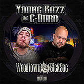 Woodtown 2 Sicksac by Young Kazz