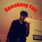 Speaking Fax by YNW SakChaser