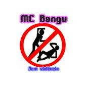 Sem Violência von MC Bangu