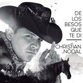 De Los Besos Que Te Di de Christian Nodal