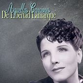 Aquellas Canciones de Libertad Lamarque (Tango) de Libertad Lamarque