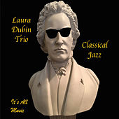 Classical Jazz by Laura Dubin Trio