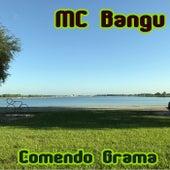 Comendo Grama von MC Bangu