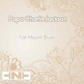 Fat Mouth Blues de Papa Charlie Jackson