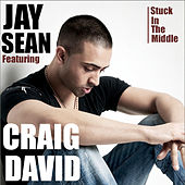 Stuck In The Middle by Jay Sean