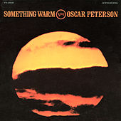 Something Warm (Live) by Oscar Peterson