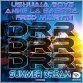 Summer Dream von Ushuaia Boys